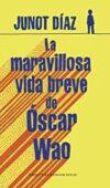 La maavillosa vida breve de Óscar Wao